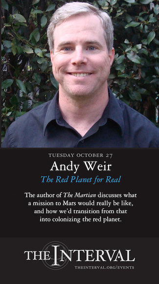 Andy Weir at The Interval, October 27, 02015